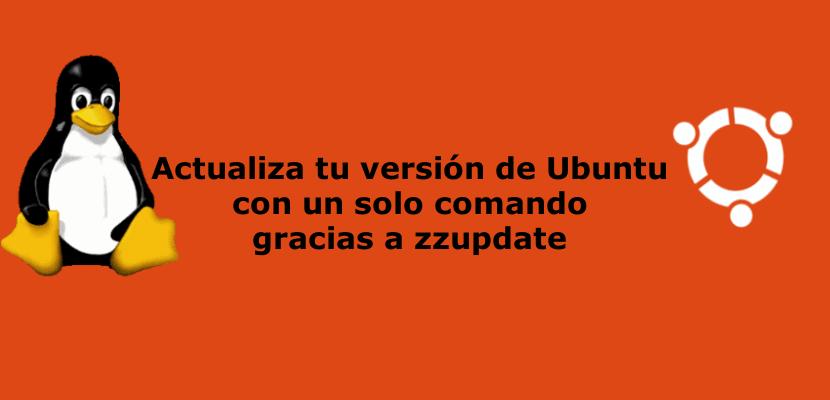 actualiza tu versión de ubuntu con zzupdate