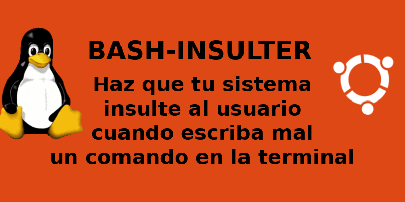 Bash-insulter, tu sistema insultará al usuario al escribir mal un comando