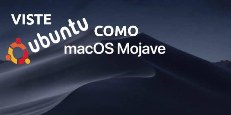 MacOS Mojave 10.14, dale otro aspecto a tu Ubuntu