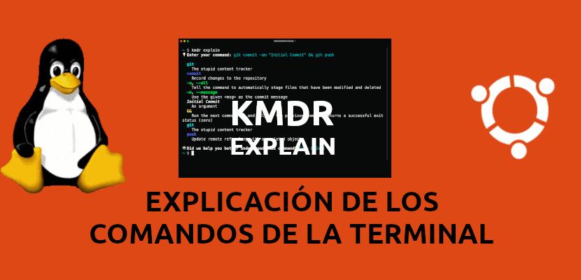 Kmdr cli, obtén una explicación de los comandos en la terminal