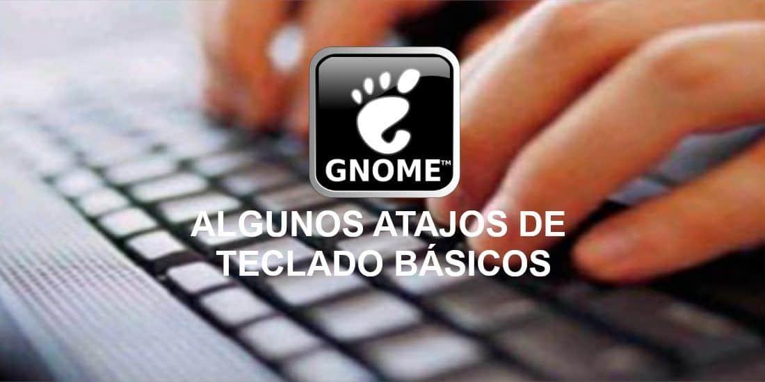 Sobre los atajos de teclado para Gnome