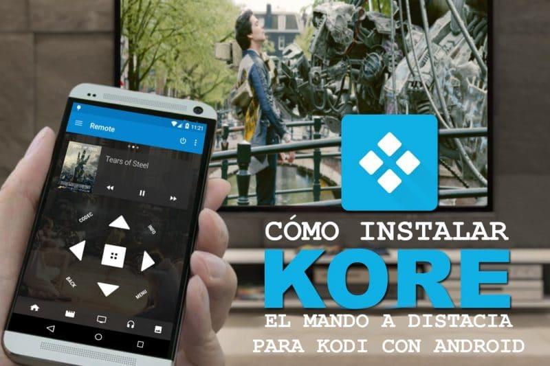 Kore, el mando a distancia para Kodi que podemos utilizar con Android