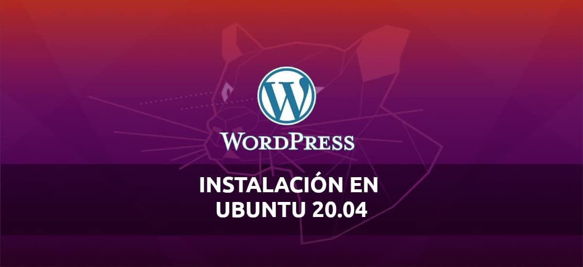 WordPress, crea tus sitios web con este CMS en Ubuntu 20.04