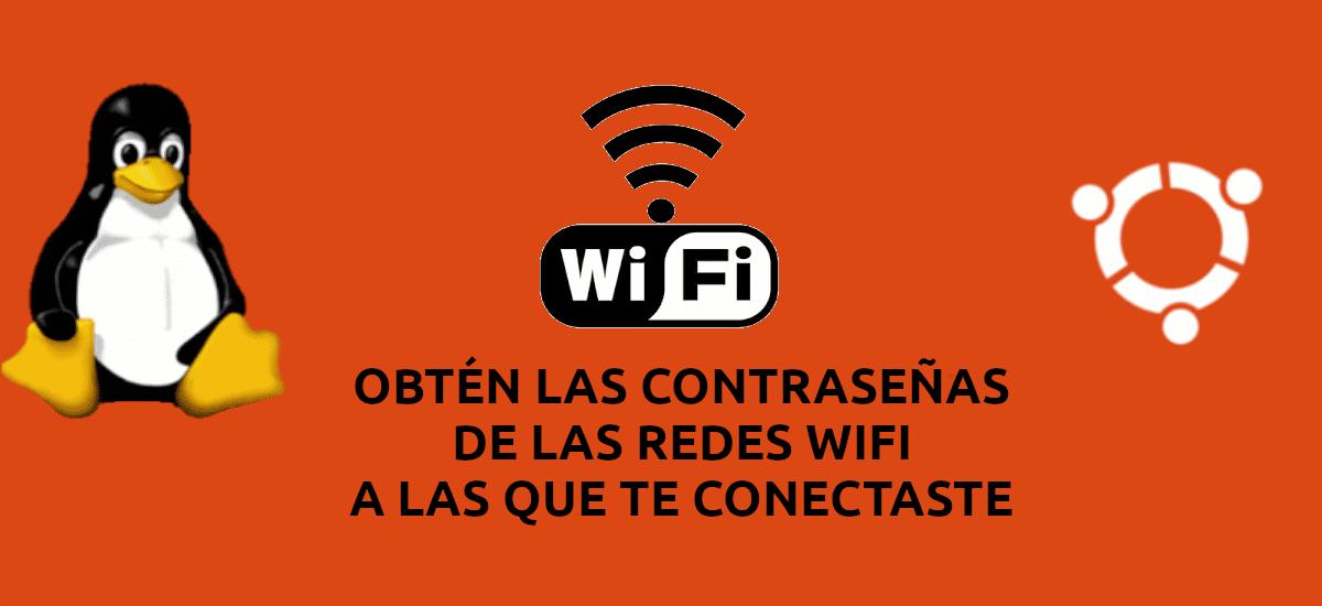 Redes WiFi, obtén las contraseñas de las redes guardadas