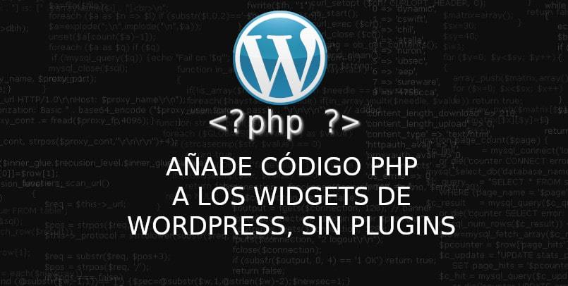 about añadir código PHP en los Widgets de WordPress